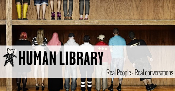 The Human Library is an international equalities movement that challenges prejudice and discrimination through social contact. It uses the language and mechanism of a library to facilitate respectful conversations that can positively change people's attitudes and behaviours towards members of our communities who are at risk of exclusion and marginalisation. http://humanlibraryuk.org/