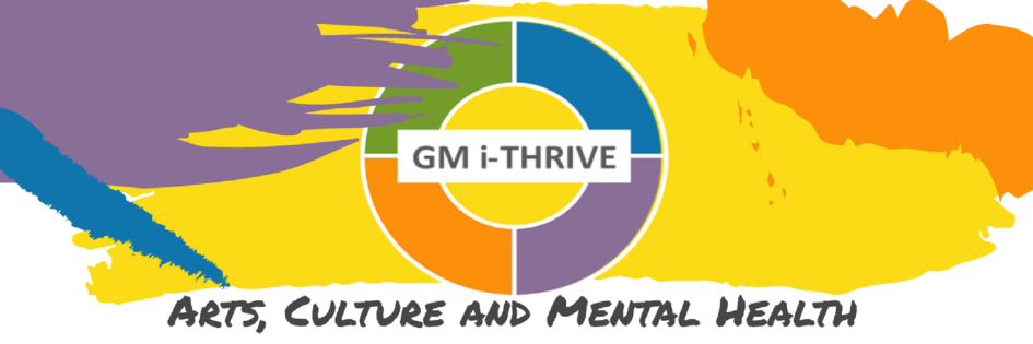 GM Arts, Culture and Mental Health feature month